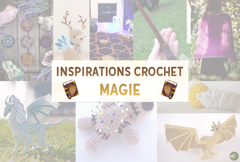 Inspirations Crochet : Magie