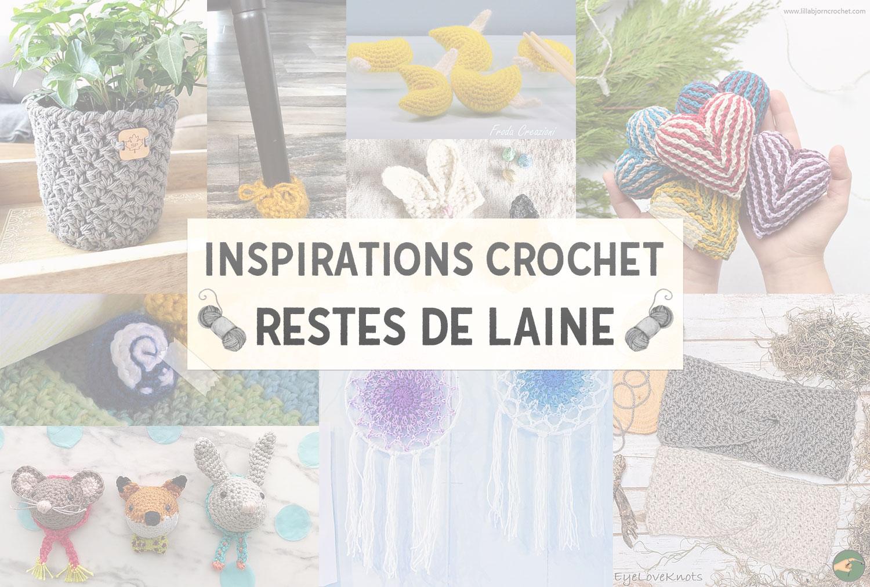 Inspirations Crochet : Restes de laine